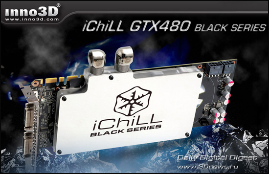 Inno3D i-ChiLL GeForce GTX 480 Black Series