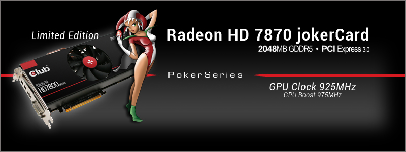 Club 3D Radeon HD 7870 jokerCard Limited Edition