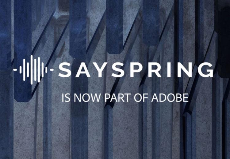 Adobe купила голосовую платформу Sayspring
