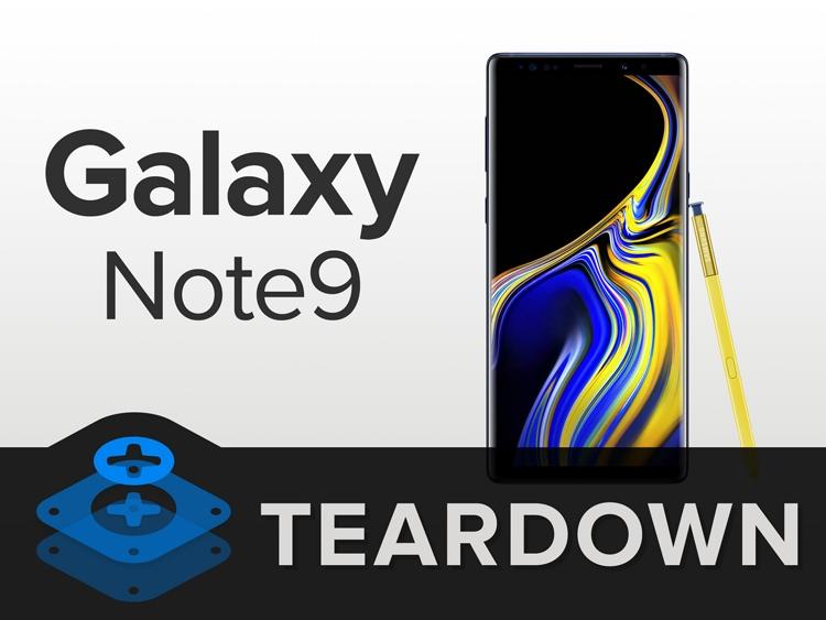 "Фаблет Samsung Galaxy Note9 разобран «на винтики»"""