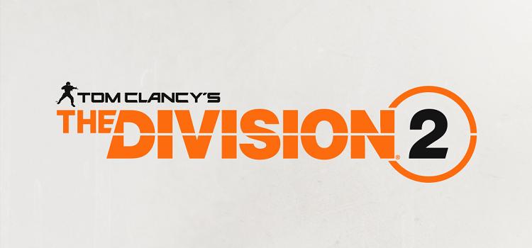 """Подробности запуска и предварительной загрузки Tom Clancy's The Division 2"""""""