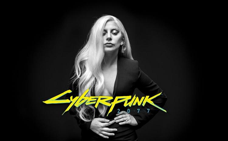 """Слухи: Леди Гага задействована в разработке Cyberpunk 2077"""""""