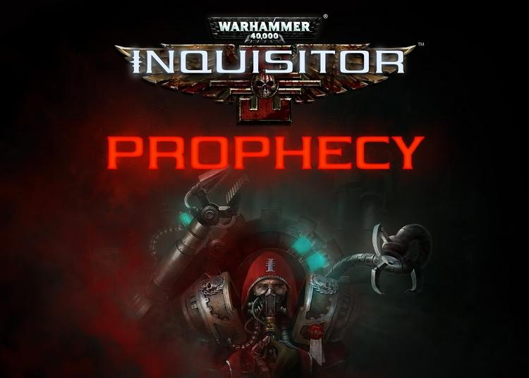 """Анонсировано Warhammer 40,000: Inquisitor – Prophecy, самостоятельное расширение Inquisitor – Martyr"""""""