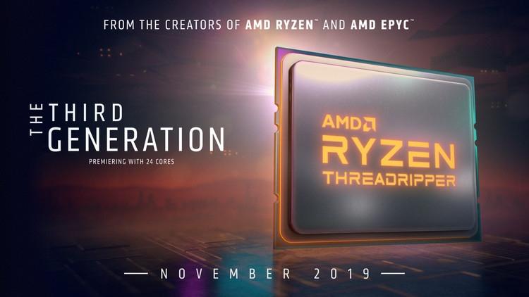 """Процессоры Ryzen Threadripper 3000 будут представлены 7 ноября"""""""