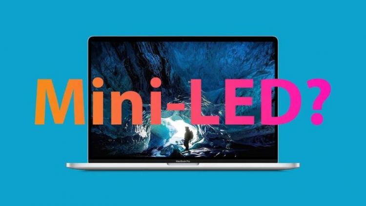 Apple сможет внедрить в iPad и MacBookдисплеи Mini-LED быстрее, чем ожидалось