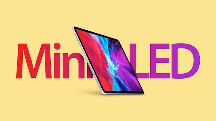 "iPad Pro с дисплеем Mini-LED будет представлен в первой четверти 2021 года"""