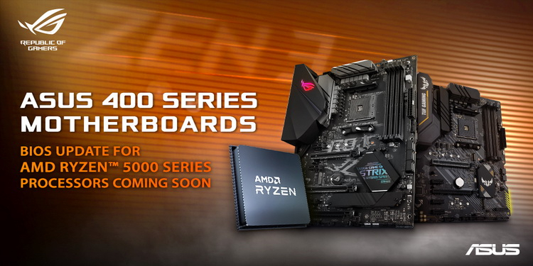 ASUS has promised to equip the boards with AMD B450 and X470 support for Ryzen 5000 in a couple of weeks.