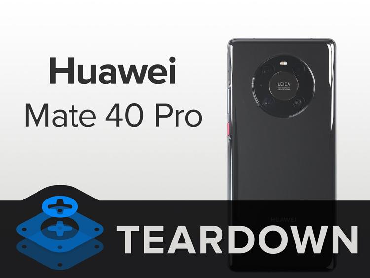 Отремонтировать смартфон Huawei Mate 40 Pro оказалось не так просто